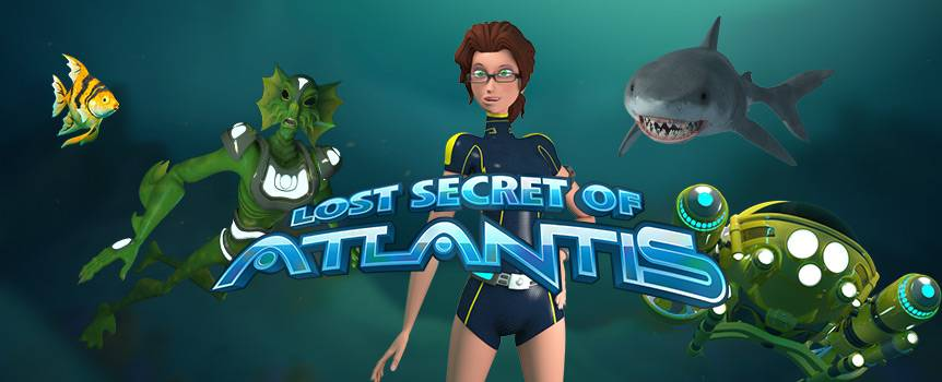 Get ready to dive down deep into an underwater world full of mystery and ancient treasure in this adventurous 5-reel slot. Join the Explorer in her super submarine, equipped with GPS and oxygen tanks, to search for the fabled Lost City of Atlantis and its equally fabled wealth. Explore and enjoy the undersea world, full of wonders to behold like tropical fish darting in and out of coral-spangled reefs—just watch out for the sharks and sea creatures! The treasures of Atlantis await you so spin into the adventure to see if your luck holds at the bottom of the sea.