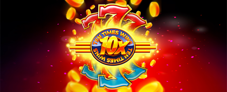 Transport back to a simpler time with a simpler machine. The 10 Times Wins slot machine is a three-reel classic slot. The game offers cherries, lucky 7s, BARs and the coveted 10x Wins symbol. Max out your bets and win the Mega Wins jackpot!