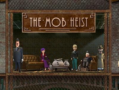 The Mob Heist