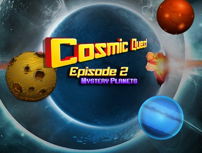 Cosmic Quest II: Mystery Planets