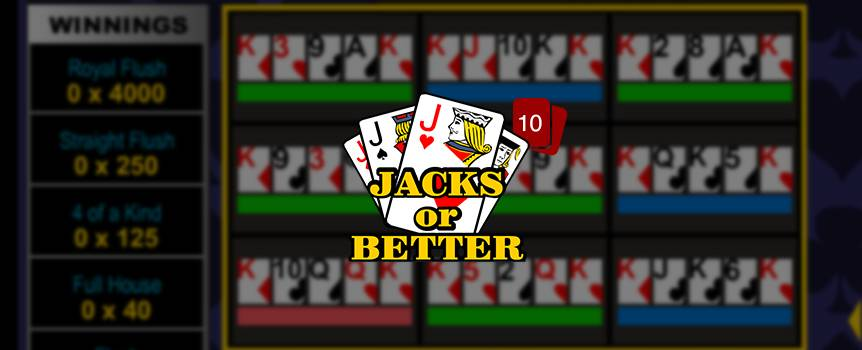 Get your deal in and jack up your bank account! Here's a game with a dealer out to reward jacks and more with hands you could only dream of. All this game wants is to multiply your bet and show you some fun. The online slots game is a typical draw poker game. The background of the game is full of icons that will set the poker mood on. With cards, action buttons, and brilliant icons, you will be sufficiently entertained through your game.