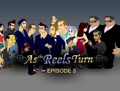 As the Reels Turn 3