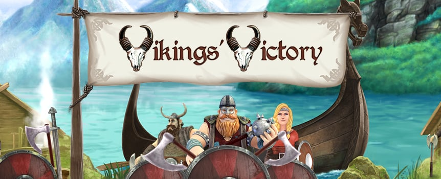 Set forth on your Viking longship, and get ready to raid and pillage some payout-filled reels. Vikings' Victory is chalk full of bonus features to help you get the most out of your Viking Age expedition.